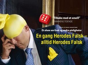 «En gang Herodes Falsk – alltid Herodes Falsk»!