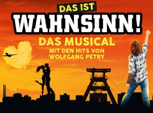 Das ist Wahnsinn - Das Musical mit den Hits von Wolfgang Petry