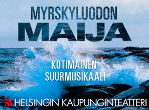 HELSINGIN KAUPUNGINTEATTERI: MYRSKYLUODON MAIJA