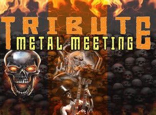 Tribute Metal Meeting
