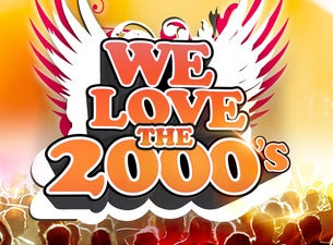 WE LOVE THE 2000´s