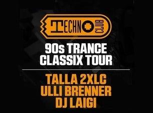 Technoclub – 90s Trance Classix Tour