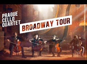 Prague Cello Quartet - Broadway Tour