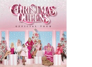 Christmas Queens - OFFICIAL TOUR