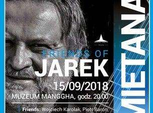 Friends of Jarek Śmietana