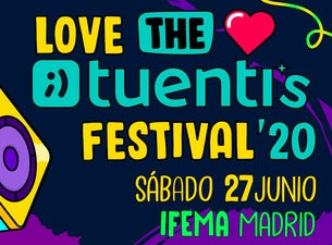 Love The Tuenti's Festival 2020