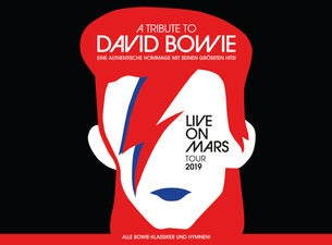 A Tribute to David Bowie – Live on Mars