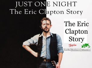Just One Night - The Eric Clapton Story