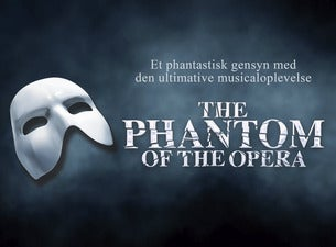 The Phantom of The Opera - Det Ny Teater