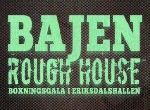 Bajen Rough House