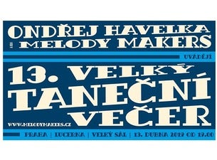 Ondřej Havelka & Melody Makers - 13. velký taneční večer