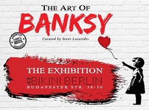 The Art of Banksy Exhibition