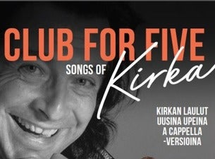 CLUB FOR FIVE: SONGS OF KIRKA