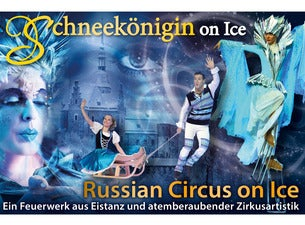 Russian Circus on Ice – Schneekönigin on Ice