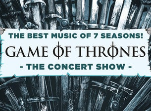 Game of Thrones – The Concert Show