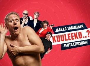 Jarkko Tamminen - Kuuleeko..? -imitaatiokiertue