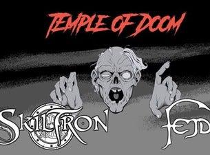 Temple of Doom præsenterer: SKILTRON + FEJD