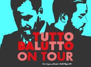 TUTTO BALUTTO ON TOUR