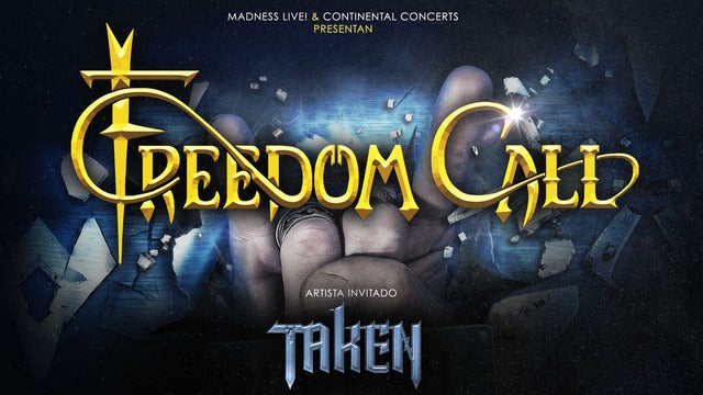 Freedom Call + Taken