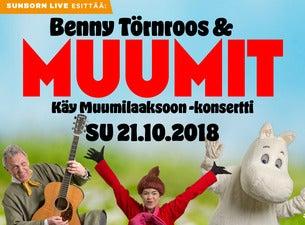 Benny Törnroos ja Muumit – Käy Muumilaaksoon konsertti