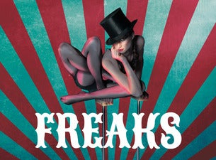 Freaks – GOP Varieté-Theater