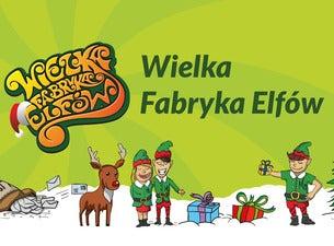 Wielka Fabryka Elfów Gdańsk