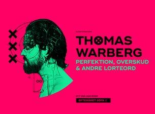 Thomas Warberg - PERFEKTION, OVERSKUD & ANDRE LORTEORD