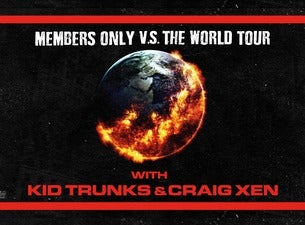 Kid Trunks (US) + Craig Xen (US) - Yngling (fri alder)