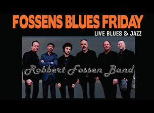Fossen's Blues Friday
