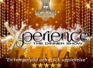 Xperience - the dinner show