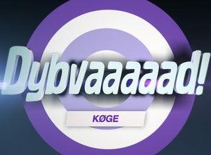 Dybvaaaaad Køge