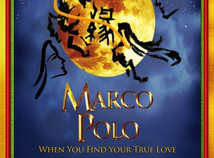 Marco Polo - When You Find Your True Love