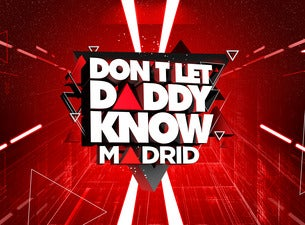 Don't Let Daddy Know (DLDK)