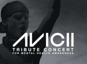 Avicii Tribute Concert - For mental health awareness
