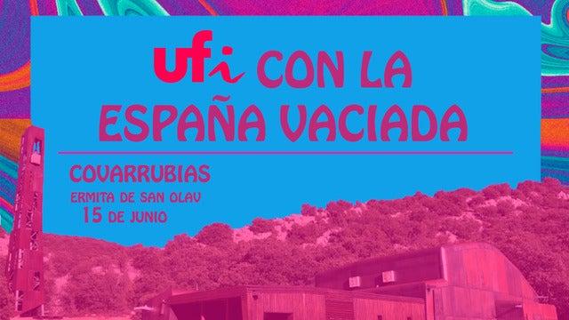 Ufi con la España Vaciada Festival