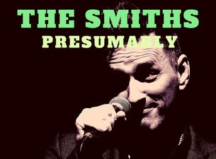 The Smiths Presumably