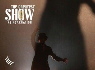 The Greatest Show Reincarnation