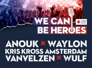 We Can Be Heroes In Concert