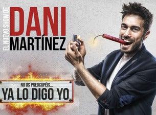 Dani Martínez - ¡Ya lo digo yo!