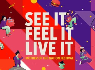 Mother of the Nation Festival - Thursday 26th March 2020 till Saturday April 4th 2020