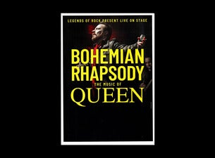 Bohemian Rhapsody - The Music of Queen