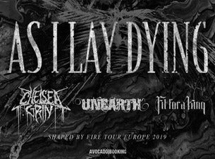 As I Lay Dying, Chelsea Grin, Unearth, Fit for a King