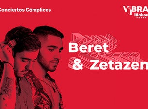 Beret & Zetazen en Cómplices de Mahou