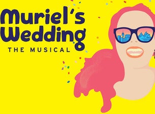 Muriel's Wedding The Musical Tickets