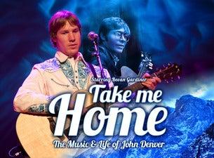 Take Me Home – The Music and Life of John Denver