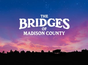 The Bridges of Madison County (Touring)