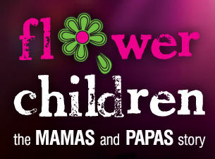 flowerchildren - the mamas and papas story