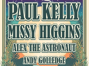 Paul Kelly With Special Guest Missy Higgins