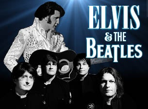 Elvis & The Beatles Tribute