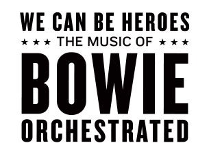 We Can Be Heroes - Bowie Orchestrated